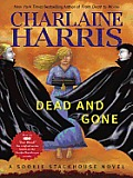 Dead and Gone: Sookie Stackhouse Novel #9 (Southern Vampire Series)