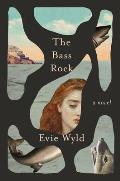 Bass Rock A Novel