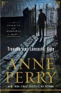 Treachery at Lancaster Gate A Charlotte & Thomas Pitt Novel