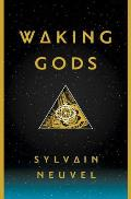 Waking Gods Book 2 of the Themis Files