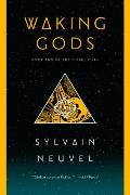 Waking Gods Book Two of The Themis Files