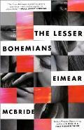 Lesser Bohemians A Novel
