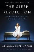 Sleep Revolution Transforming Your Life One Night at a Time