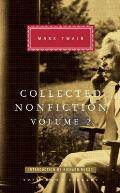 Collected Nonfiction Volume 2 Selections from the Memoirs & Travel Writings