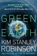 Green Earth Unitary Edition of the Science of the Capital Trilogy Forty Signs of Rain Fifty Degrees Below & Sixty Days & Counting