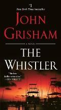 Whistler A Novel