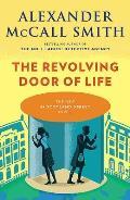 Revolving Door of Life A 44 Scotland Street Novel 10