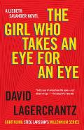 Girl Who Takes An Eye For An Eye Millennium Book 05