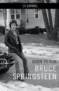 Born to Run Spanish Edition
