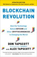 Blockchain Revolution How the Technology Behind Bitcoin & & Other Cryptocurrencies Is Changing the World