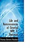 Life and Reminiscences of General Wm. T. Sherman