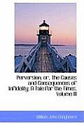 Perversion, Or, the Causes and Consequences of Infidelity: A Tale for the Times, Volume III