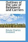 Outlines of the Law of Bailments and Carriers