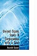United States Steel: A Corporation with a Soul