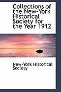 Collections of the New-York Historical Society for the Year 1912