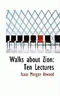 Walks about Zion: Ten Lectures