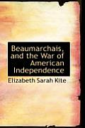 Beaumarchais and the War of American Independence