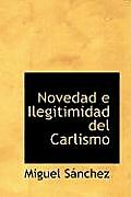Novedad E Ilegitimidad del Carlismo