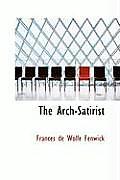 The Arch-Satirist