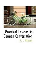 Practical Lessons in German Conversation