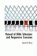 Manual of Bible Selections and Responsive Exercises