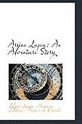 Ars Ne Lupin: An Adventure Story