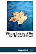 Military Surgery of the Ear, Nose and Throat