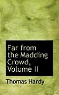 Far from the Madding Crowd, Volume II