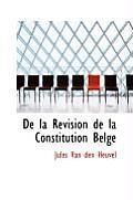 de La Revision de La Constitution Belge
