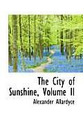 The City of Sunshine, Volume II