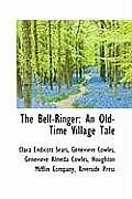 The Bell-Ringer: An Old-Time Village Tale