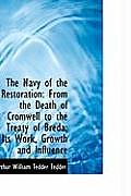 The Navy of the Restoration: From the Death of Cromwell to the Treaty of Breda