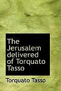The Jerusalem Delivered of Torquato Tasso
