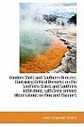 Random Shots and Southern Breezes: Containing Critical Remarks on the Southern States and Southern I