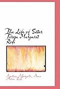 The Life of Sister Teresa Margaret Redi