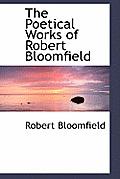 The Poetical Works of Robert Bloomfield