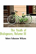 The Youth of Shakspeare, Volume III