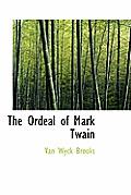 The Ordeal of Mark Twain