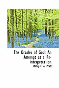 The Oracles of God: An Attempt at a Re-Interpretation