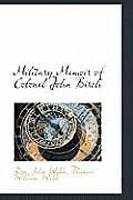 Military Memoir of Colonel John Birch