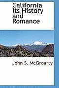 California Its History and Romance