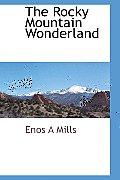 The Rocky Mountain Wonderland