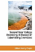 Second Year College Chemistry: A Manual of Laboratory Exercises