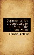 Commentarios a Constituicao Do Estado de Sao Paulo