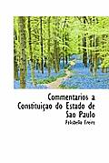Commentarios Constitui O Do Estado de S O Paulo