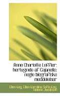 Anne Charlotte Leffler: Hertuginde AF Cajanello; Nogle Biografiske Meddelelser