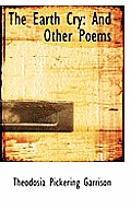 The Earth Cry: And Other Poems