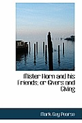 Mister Horn and His Friends; Or Givers and Giving