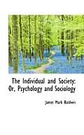The Individual and Society: Or, Psychology and Sociology