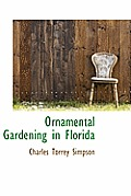 Ornamental Gardening in Florida